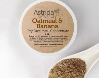 Oatmeal and Banana Moisturizing Rhassoul Clay Face Mask Concentrate, Natural Face Mask with Botanical Extracts