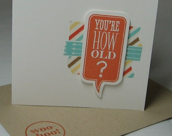 You're How Old? Chalk Talk-Washi Tape Birthday Card