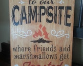 Welcome to our Campsite, Campfire or Park Model Sign