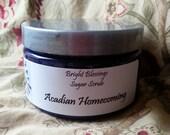 Acadian Homecoming Sugar Scrub - 5 oz.