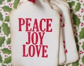 Peace, Joy, Love  - Christmas Holiday Gift Tags, Gift Wrap Pack of 15, Holiday Season, Handmade Tags