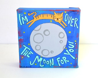 I'm Over the Moon for You 6 x 6 Original Painting on Canvas