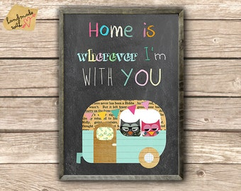 Home is wherever I'm with you on chalkboard background with camper and owls Collage Poster Print