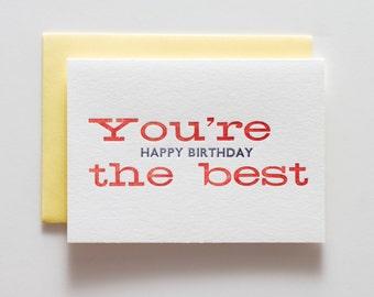 You're the Best, Happy Birthday - Letterpressed Birthday Card - CB058