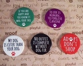 """Dog Sayings Magnets - Five 1.25 inch magnets 1-1/4""""  Set #1"""