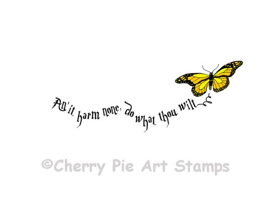 WICCAN REDE - An'it harm none do what thou wilt - Butterfly -CLiNg STaMP by Cherry Pie Art Stamps