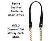 GOLD Chain Strap with Leather Petite Handle - Classy Curb Diamond Cut - Choice of Length, Leather Color & Hooks