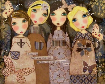 Four Sisters Fine art PRINT 11x14 and 12x16 LIMITED QUANITIES