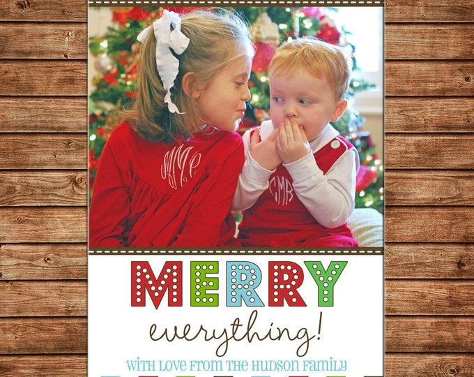 Photo Picture Christmas Holiday Card Merry Everything Multi Stripe - Digital File