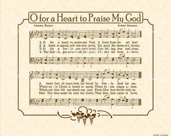 O For A HEART To PRAISE My GOD - 8x10 Antique Hymn Vintage Verses Sheet Music Natural Parchment Sepia Brown Jesus Reigns Charles Wesley Love