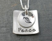 Peace Necklace - Sterling silver - hand stamped with leaf