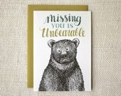 Missing You Card - Unbearable
