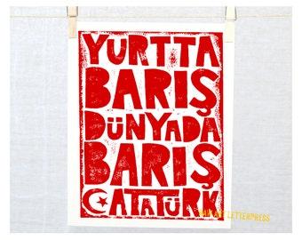 PEACE Turkish Typography, Ataturk Atatürk Quote Yurtta Baris Dunyada Baris Yurtta barış, dünyada barış- Atatürk