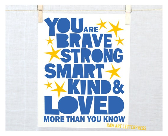 You are Brave, Nursery Art Print, Wall Art, Kids Room Decor, Get Well, Sympathy