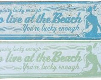If You're Lucky Enough to Be at the Beach 7 x 23