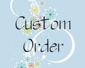 Custom Order for Frinis