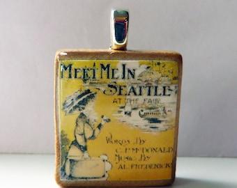 Meet Me in Seattle  - vintage Seattle sheet music Scrabble tile pendant