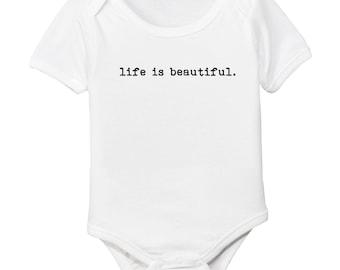 Life is Beautiful Organic Baby Bodysuit