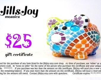 Gift for teacher, babysitter, family, friend -- GiFT CERTiFICATE, TWENTY-FiVE 25 dollars on JillsJoy items