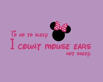 To go to sleep I count mouse ears Minnie Mouse Wall Decal Vinyl Wall Art