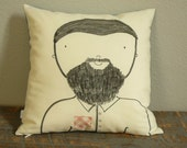Bearded Guy - Hand Drawn - Decorative Pillow Cover - SALE