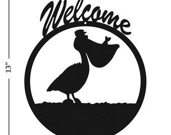 Pelican Black Metal Welcome Sign