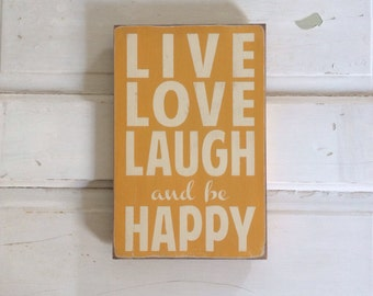 Live Love Laugh and be Happy Typography Word Art in Golden Yellow - small size