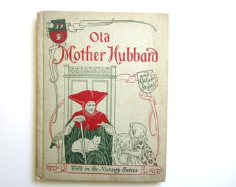 Vintage Child's Book  Old Mother Hubbard and Other Stories Illustrated