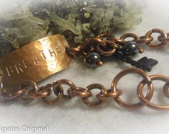 Breathe Antique Copper Hand Stamped Link Bracelet size 6