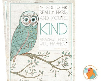Owl Art Print DIY - 8x10 Printable Art, Motivational Quote, Typography, Graduation Gift, Instant Download, Work Hard, Be Kind