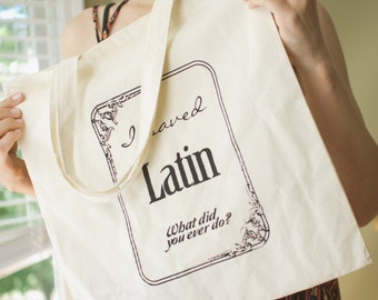 Screen Printed Tote Bag I Saved Latin Quote Rushmore Movie Quote Canvas Tote Bag Rushmore Quote Library Tote Bag