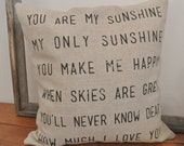 You are My Sunshine Pillow Cover / Made to Order
