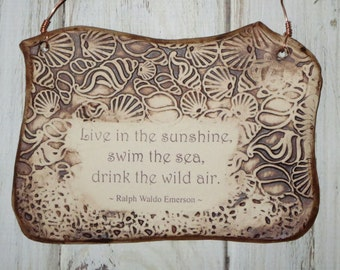 Ceramic Plaque, Wonderful Ralph Waldo Emerson Quote