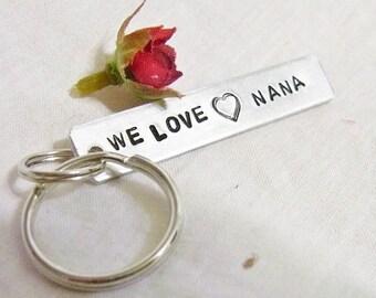Hand stamped We love nana, Gma, gram  key chain