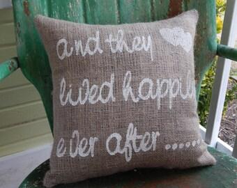 Happily Ever After Wedding Anniversary Square Burlap Decorative Pillows Burlap Decorative Throw Pillow Custom Colors Gift Home Decor