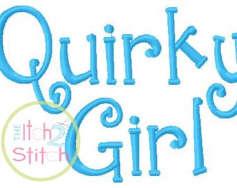 "Quirky Girl Machine Embroidery Font  1.0"", 1.5"", 2.0"" & 2.5"" INSTANT DOWNLOAD now available"