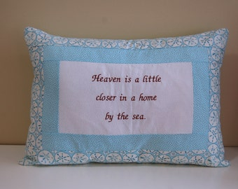 SALE, Beach Pillow, Sand Dollar, Nautical, Heaven is closer in a home by the sea.