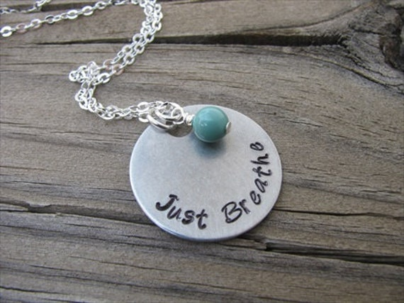 "Inspiration Necklace- ""Just Breathe"" with an accent bead of your choice"