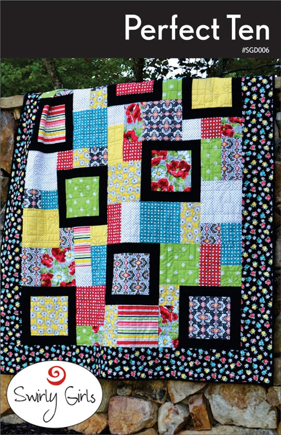 Perfect Ten Quilt Pattern By Swirly Girls Sgd006