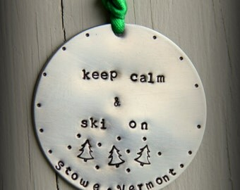 Keep Calm and Ski on - SKI Resorts Stowe Mountain Ornament,Ornament 2013 Christmas Tree, Snow Ornament New Couple, Winter Wedding