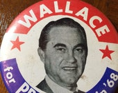 Vintage Button. Vote Wallace for President Pin. Political Button Pin