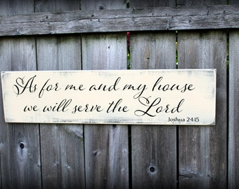 As for me and my house we will serve the Lord - Joshua 24:15 - Made to Order