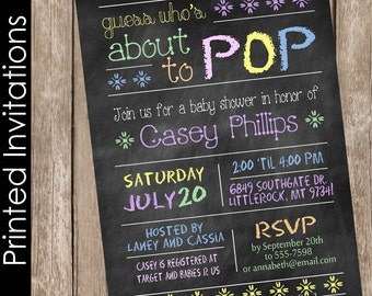Printed Chalkboard About to Pop Baby Shower Invitation, baby shower invitation, pastel baby shower invitation, typography (FREE ENVELOPES)