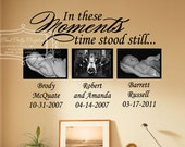 In these moments time stood still  vinyl wall decal - In these moments decal -