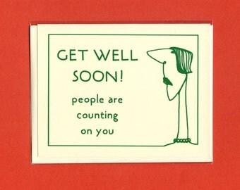 SELFISH GET WELL - Get Well Soon Card - Get Well Soon - Get Well Card - Get Well - Funny Card - Card for Friend  - Snarky Card - Item# G005