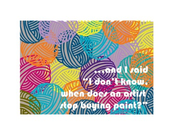 Yarn Hoarder Greeting Card: How much yarn is too much? No such thing!