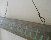 made to order CHOOSE GRATITUDE wooden sign, hand painted on rustic reclaimed wood, choose paint color, salvaged wire hanger, ready to hang