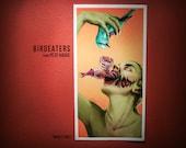 "BIRDEATERS ""Whole Hole"" - Art Print"
