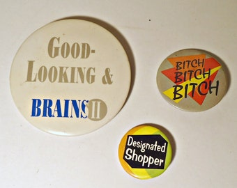 3 Pinback Buttons Vintage Good Looking Brains II Designated Shopper  Pin Button 1980's