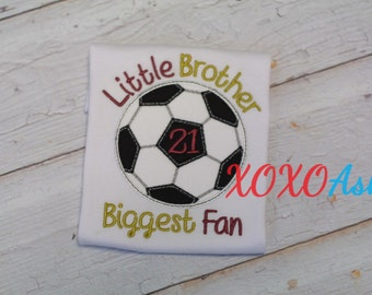 Soccer Brother--Little Brother Biggest Fan--Customize with your team colors--Appliqued Soccer Brother Shirt